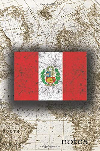 Notes: Beautiful Flag Of Peru Lined Journal Or Notebook, Great Gift For People Who Love To Travel, Perfect For Work Or School Notes