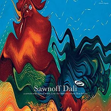 Sawnoff Dali