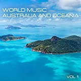 World Music Australia and Oceania, Vol. 1