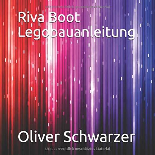 Riva Boot Legobauanleitung