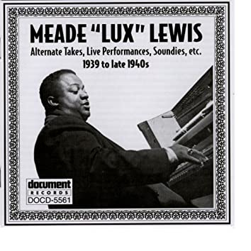 """Meade """"Lux"""" Lewis (1939 to late 1940s)"""