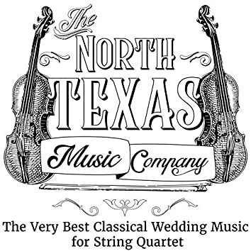 The Very Best Classical Wedding Music for String Quartet