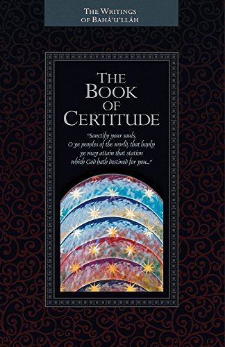 Compare Textbook Prices for The Book of Certitude  ISBN 9781931847087 by Baha'u'llah,Effendi, Shoghi