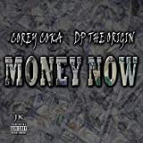Money Now [Explicit]