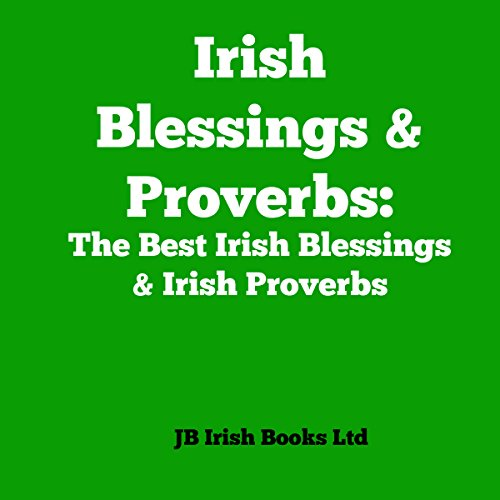 Irish Blessings & Proverbs audiobook cover art