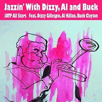 Jazzin' With Dizzy, Al and Buck (feat. Dizzy Gillespie, Al Killan, Buck Clayton)