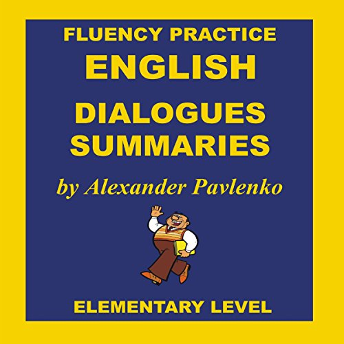 English, Dialogues and Summaries, Elementary Level audiobook cover art