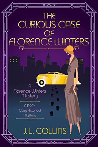 The Curious Case of Florence Winters: A 1920s Historical Cozy Mystery (Florence Winters Mystery Book 1) (English Edition)