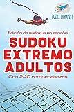 Sudoku extremo adultos - Edición de sudokus en español - Con 240 rompecabezas