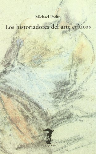 Los historiadores del arte críticos (La balsa de la Medusa)