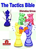 The Tactics Bible - Magnum Opus-Grivas, Efstratios