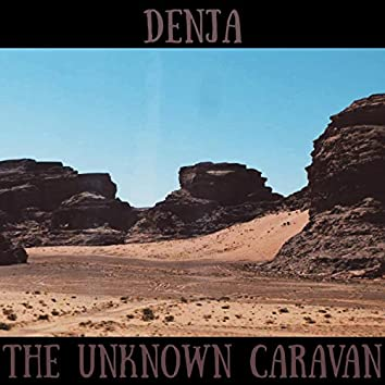The Unknown Caravan