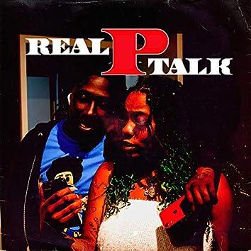 Real P Talk
