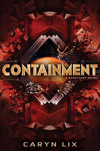 Containment (A Sanctuary Novel) (English Edition)