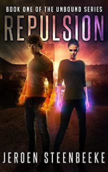 Repulsion (The Unbound Book 1) by [Jeroen Steenbeeke]