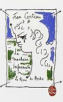 La Machine Infernale (Le Livre de poche ; 854) (French Edition) by J Cocteau Jean Cocteau Cocteau(1991-07-01)
