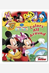 Mickey Mouse Clubhouse Colors All Around (Flap 'n Tab) Board book