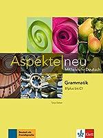 Aspekte neu: Grammatik B1 plus bis C1