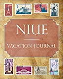 Niue Vacation Journal: Blank Lined Niue Travel Journal/Notebook/Diary Gift Idea for People Who Love to Travel