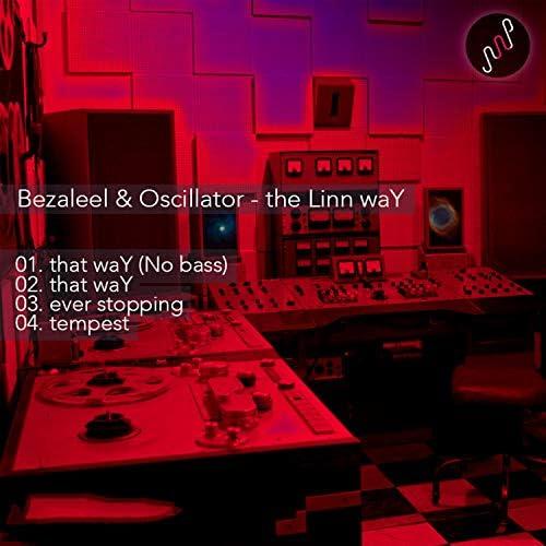 Oscillator & Bezaleel