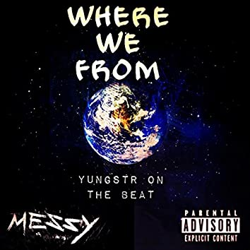 Where We From (feat. Sight)