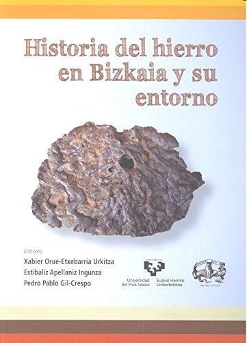 Historia del hierro en Bizkaia y su entorno (Zabalduz)