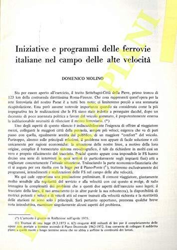 Iniziative e programmi delle ferrovie italiane nel campo delle alte velocita'.