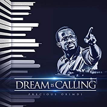 Dream is Calling
