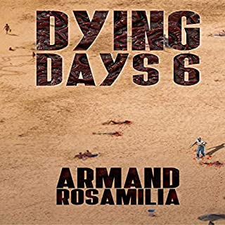 Dying Days 6 audiobook cover art