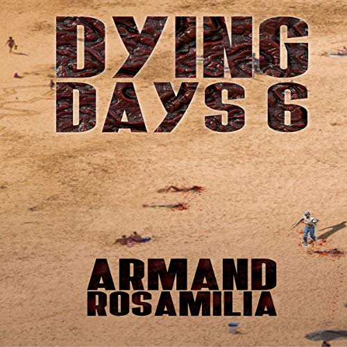 Dying Days 6  By  cover art