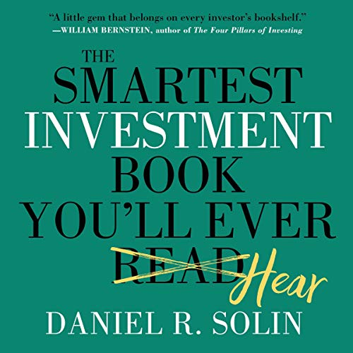 The Smartest Investment Book You'll Ever Read cover art