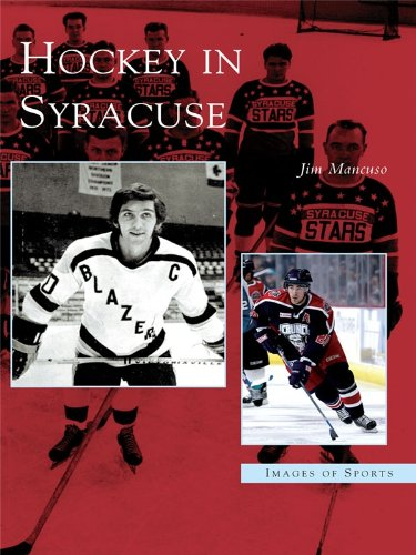 Hockey in Syracuse (Images of Sports)