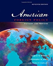 American Foreign Policy: Pattern and Process by Wittkopf. Eugene R. ( 2005 ) Paperback
