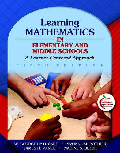 Learning Mathematics In Elementary And Middle Schools A Learner Centered Approach 5th Edition