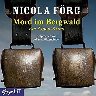 Mord im Bergwald (Irmi Mangold 2)                   Autor:                                                                                                                                 Nicola Förg                               Sprecher:                                                                                                                                 Johanna Bittenbinder                      Spieldauer: 4 Std. und 15 Min.     59 Bewertungen     Gesamt 3,8