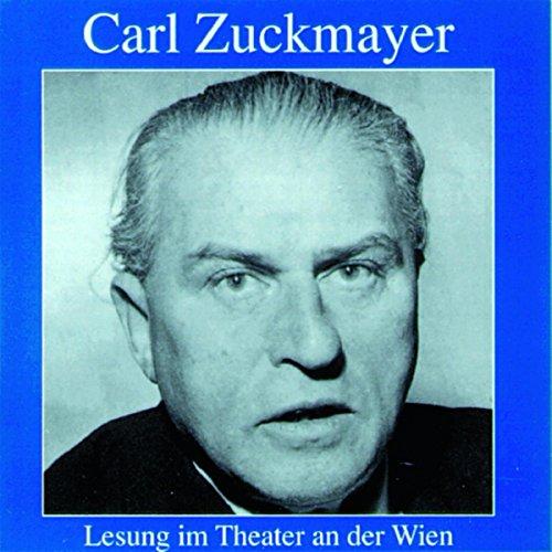 Carl Zuckmayer - Lesung im Theater an der Wien