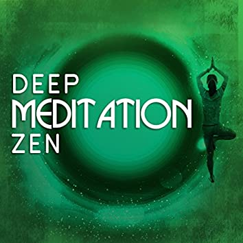Deep Meditation Zen