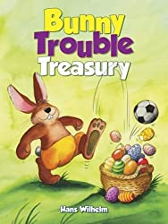 Bunny Trouble treasury book
