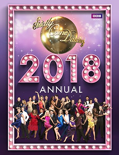 Official Strictly Come Dancing Annual 2018 (Annuals 2018)