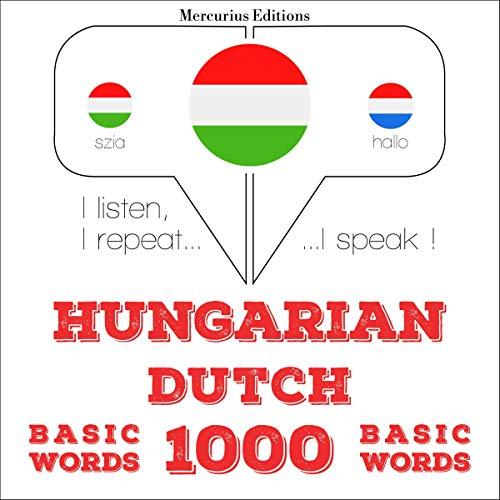 Couverture de Hungarian – Dutch. 1000 basic words