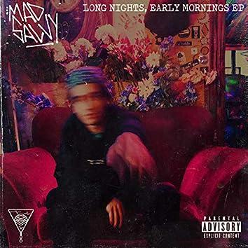 Long Nights, Early Mornings EP