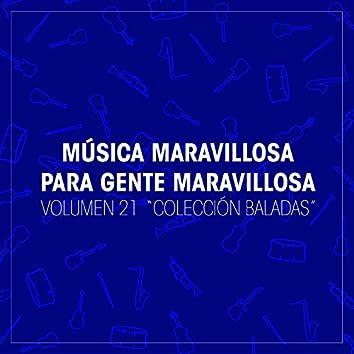 "Musica Maravillosa para Gente Maravillosa. ""Coleccion Baladas"" (Vol. 21)"