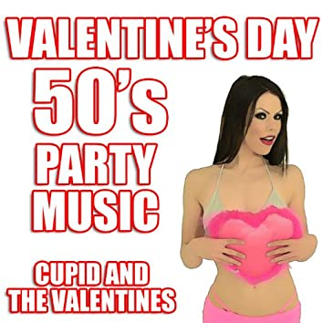 Valentine's Day 50's Party Music