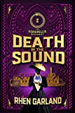 Death in the Sound: Death and diamonds in the green heart of Aotearoa (The Versipellis Mysteries Book 2)