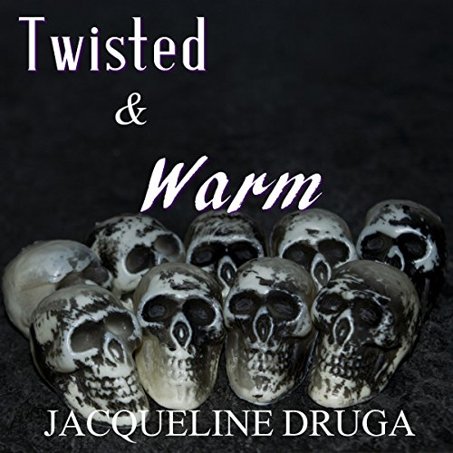 Twisted and Warm audiobook cover art