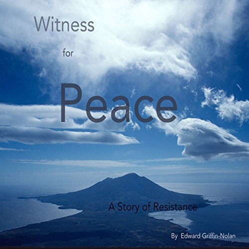 Witness for Peace: A Story of Resistance cover art