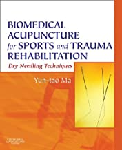 Biomedical Acupuncture for Sports and Trauma Rehabilitation E-Book: Dry Needling Techniques