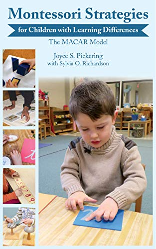 Montessori Strategies for Children with Learning Differences: The MACAR Model