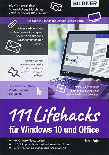 Lifehacks für Windows 10 und Office: 111 Profitipps für die effiziente Computer-Anwendung