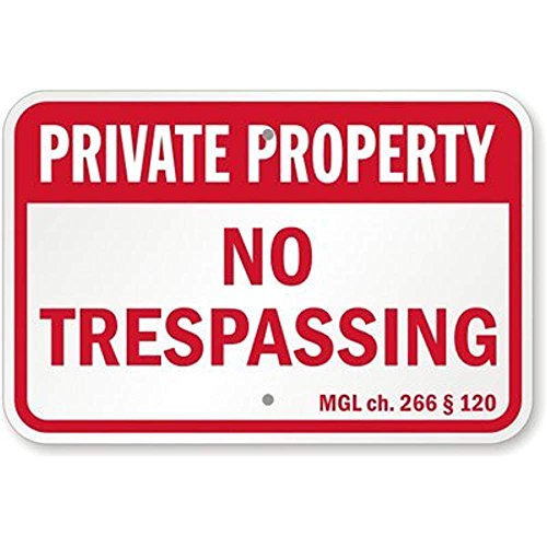 Private Property – No Trespassing – MGL ch 266 § 120 Sign, 12' x 18'